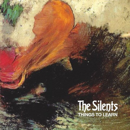 The Silents - Things To Learn - YouTube