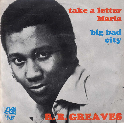 Song of the day: R. B. Greaves –